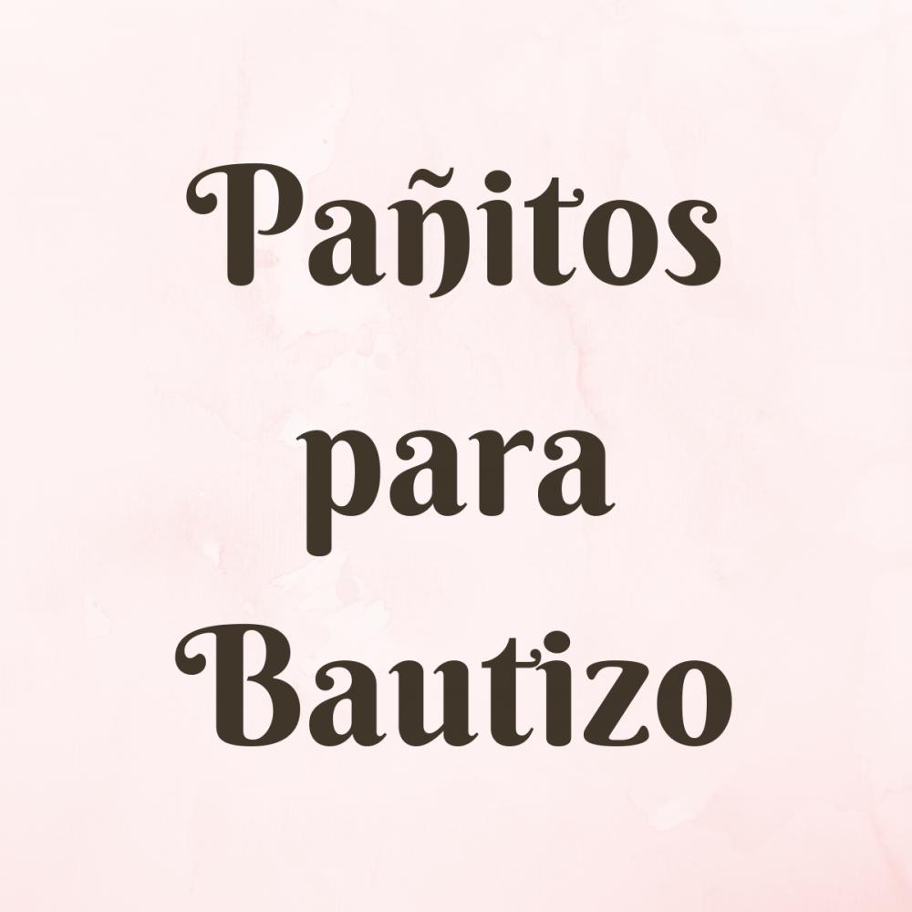 Pañitos para Bautizo