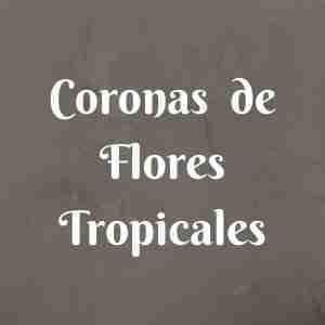 Coronas de Flores Tropicales