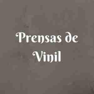 Prensas de Vinil
