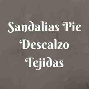 Sandalias Pie Descalzo Tejidas